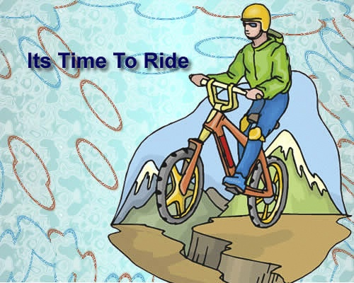 Its time to ride